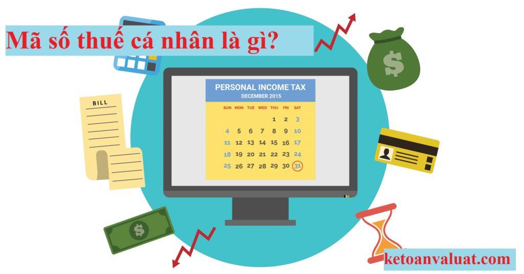Mã số thuế cá nhân là gì? Vì sao cần đăng ký?